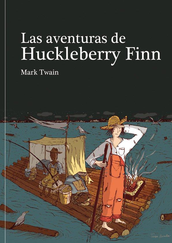 16. Las aventuras de Huckleberry Finn