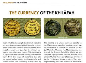 ISIS incluso especula con hacer una moneda de oro, la única forma de tener una moneda fuerte.