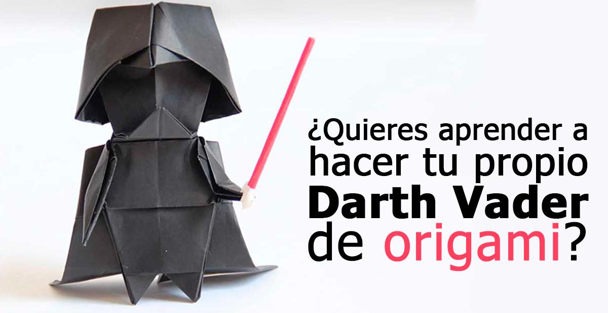 darth vader de origami papiroflexia