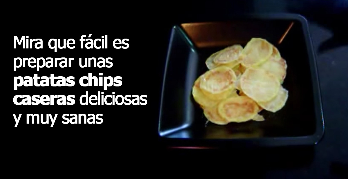 patatas chips caseras deliciosas y muy sanas