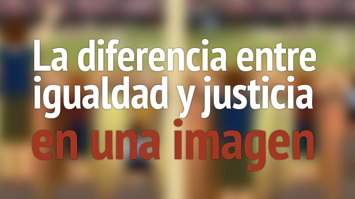 diferencia-igualdad-justicia
