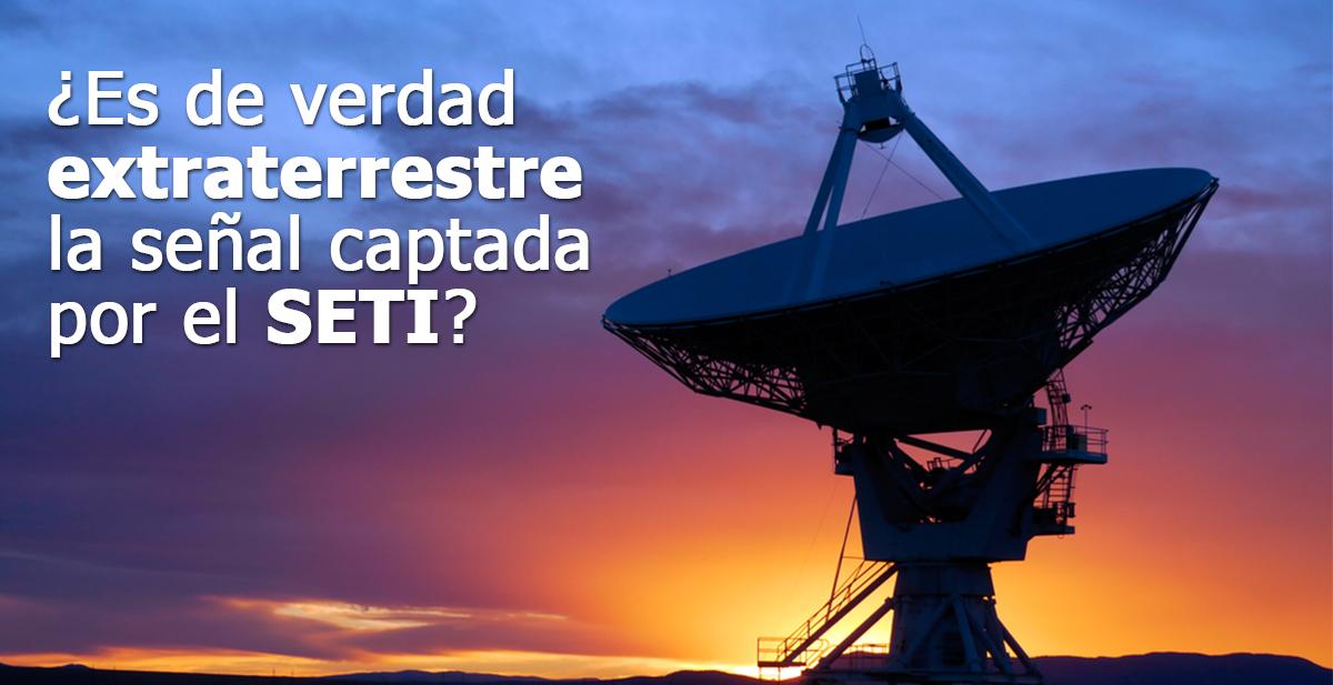 es de verdad extraterrestre la señal captada por el SETI